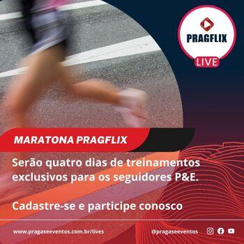 MARATONA PRAGFLIX – O que corre pela internet - Saúde Pública